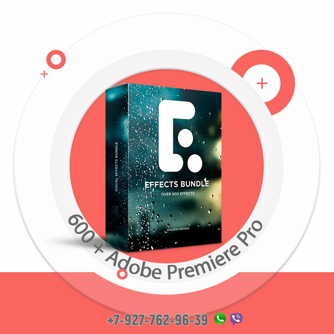 600 + Adobe Premiere Pro Effects